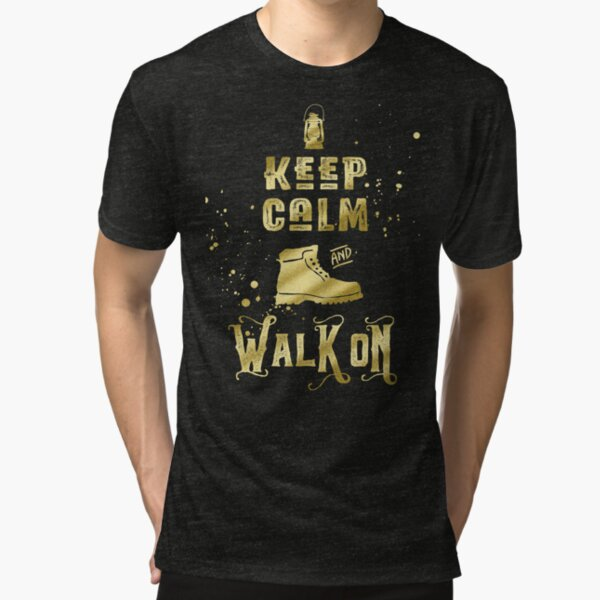 Keep Calm and Walk On Gold Hiking Boot Typography Tri-blend T-Shirt