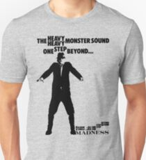 The Heavy Heavy Monster Sound, One Step Beyond Unisex T-Shirt