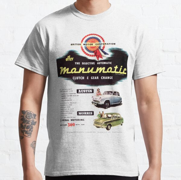 BMC AUSTIN A50 CAMBRIDGE / MORRIS OXFORD - ADVERT Classic T-Shirt