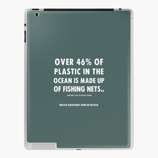 Watch Seaspiracy - Vegan Facts: 46% Of Plastic In The Ocean Is Made Up Of Fishing Nets iPad Skin
