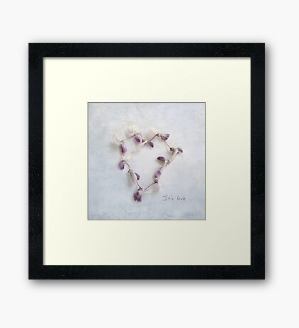 It's Love Wisteria Petals Heart Framed Print
