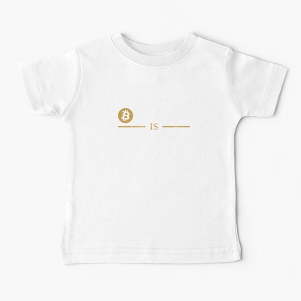 Bitcoin Is Freedom Cryptocurrency Gifts Baby T-Shirt