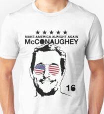 McConaughey - Make America Alright Again - 2016 T-Shirt