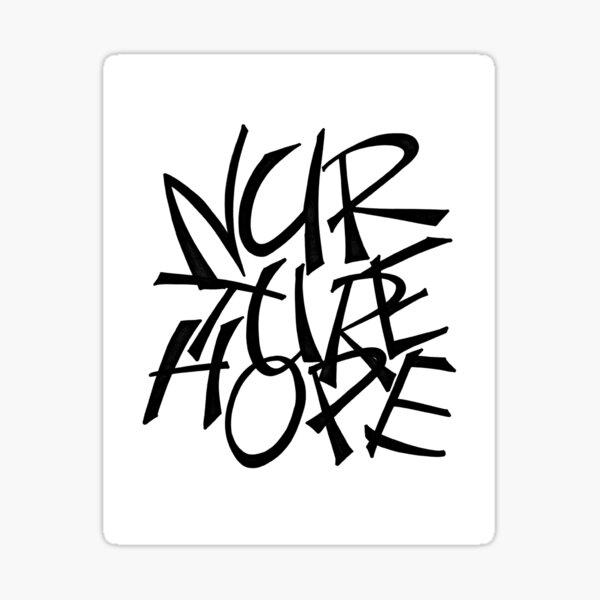 Nurture Hope Sticker