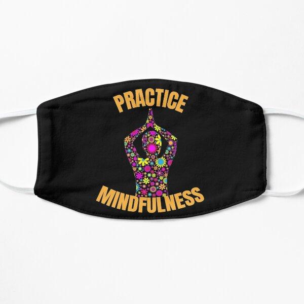 Practice Mindfulness Orange Text- Yoga / Meditation Flat Mask