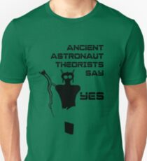 Ancient Aliens - Ancient Astronaut Theorists Say Yes Sego Canyon / Barrier Canyon style Unisex T-Shirt