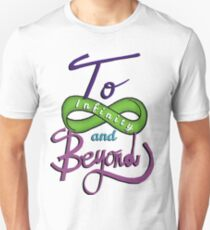 To Infinity and Beyond! T-Shirt