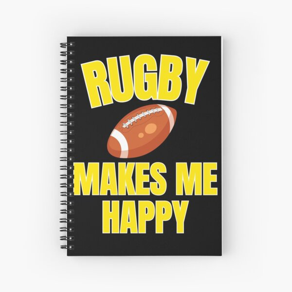 Rugby  makes me  happy | sport Spiral Notebook