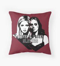 Buffy & Faith: SLAYERS Throw Pillow