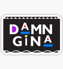 DAMN GINA Sticker