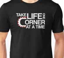 Take life one corner at a time Unisex T-Shirt
