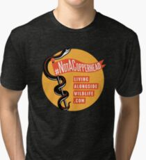 Not A Copperhead Tri-blend T-Shirt