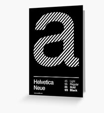 a .... Helvetica Neue Greeting Card