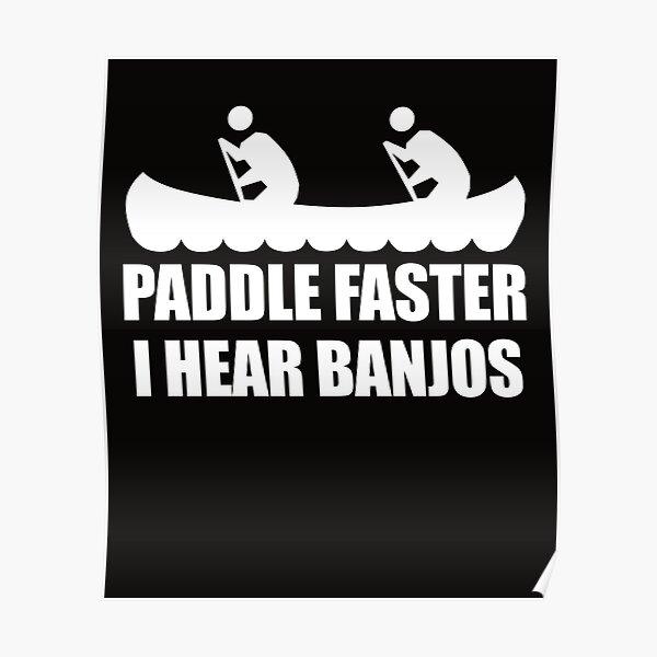 PADDLE FASTER HOODY HOODIE KAYAK CANOE DELIVERANCE NOVELTY REDNECK FILM NEW
