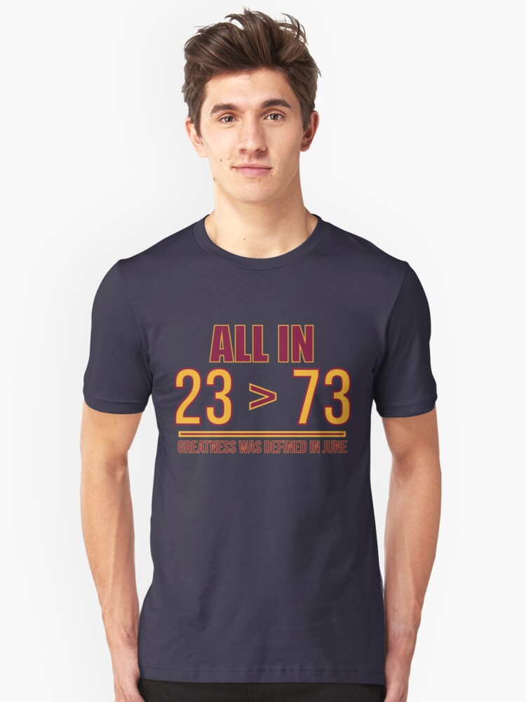 23 Is Greater Than 73 Unisex T-Shirt Front