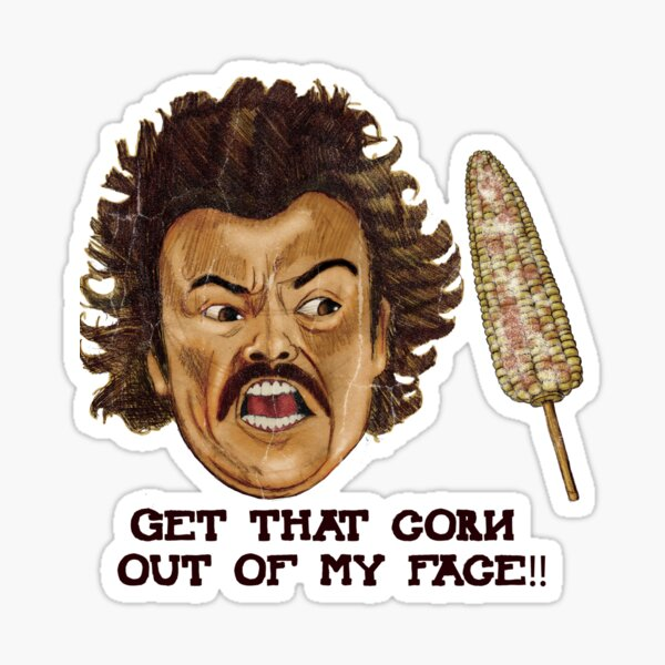 Get That Corn Out Of My Face!! Sticker