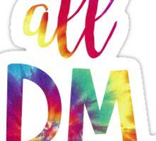 FTK all DM day Sticker