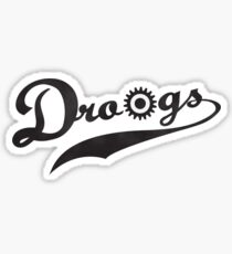 Droogs. Sticker