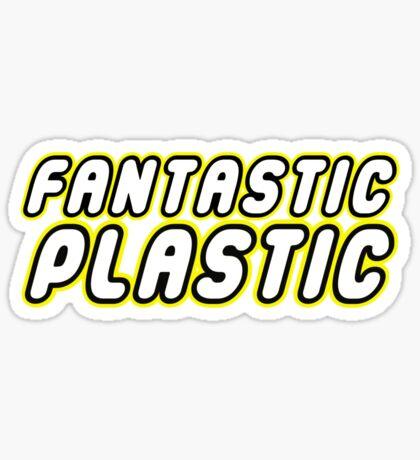 FANTASTIC PLASTIC Sticker