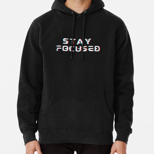 Stay Focused  Pullover Hoodie