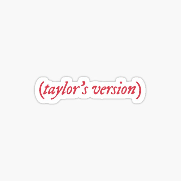 taylor's version - red Sticker