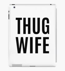 Thug Wife Bachelorette Party iPad Case/Skin
