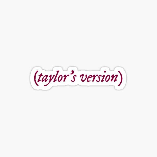 taylor's version - maroon Sticker
