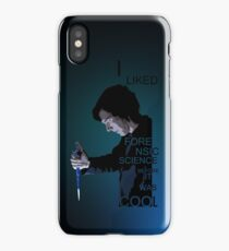 I Liked Forensic Science before it was Cool V2 iPhone Case