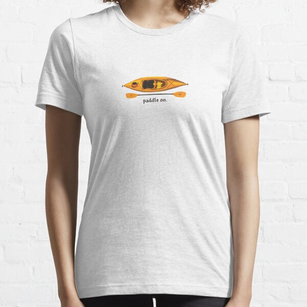 "Kayak in orange and yellow, with text ""Paddle on"" Essential T-Shirt"