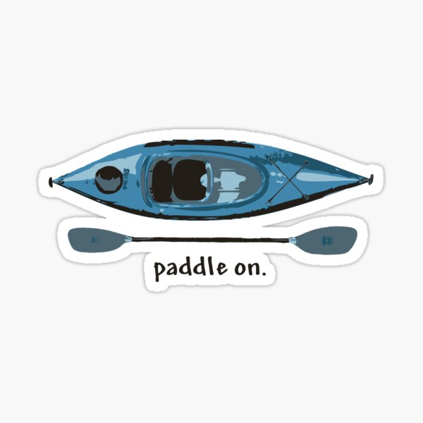 "Blue Kayak with paddle illustration, and ""Paddle on"" text Sticker"