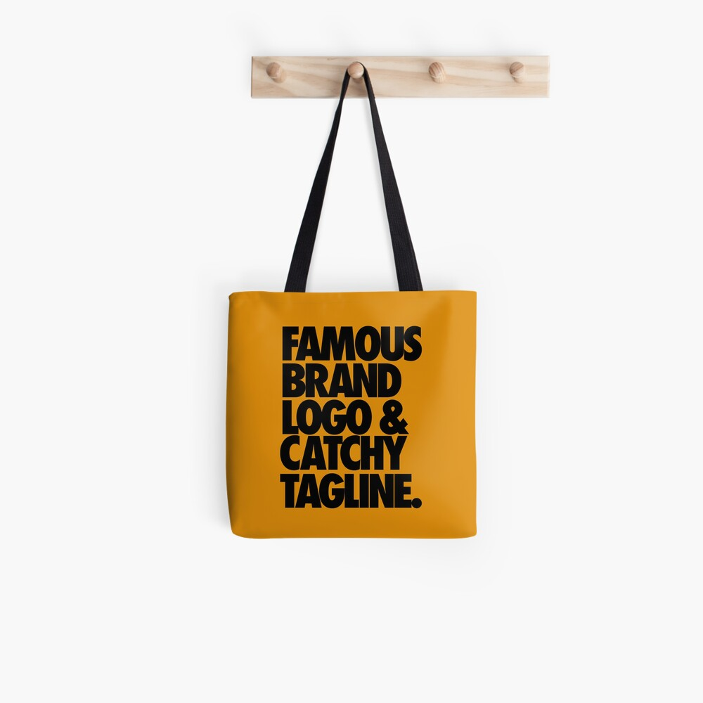 FAMOUS BRAND LOGO & CATCHY TAGLINE. Tote Bag
