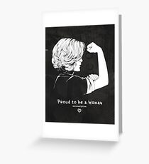 Proud To Be A Woman  Greeting Card