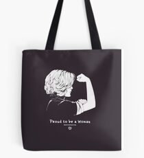 Proud To Be A Woman  Tote Bag