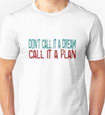 Dream Beautiful Inspirational Success Quotes Unisex T-Shirt