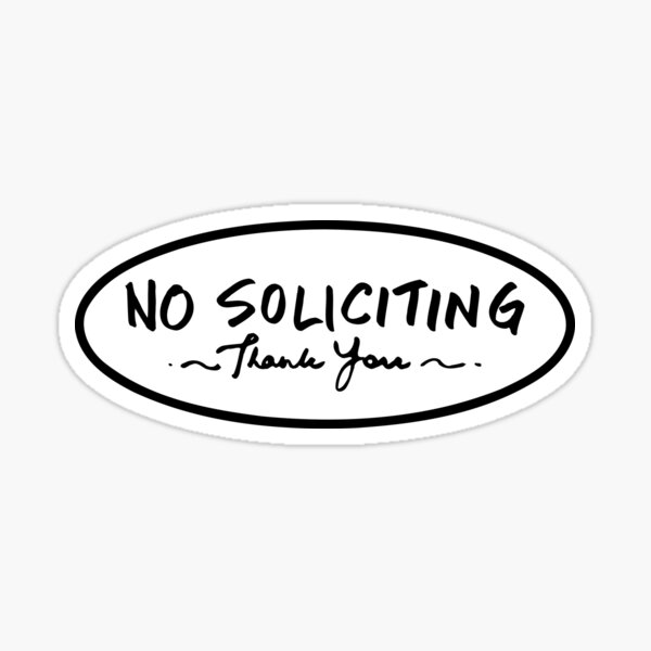 Oval Hand written No Soliciting Thank You Sign Sticker