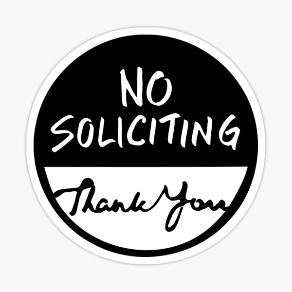 Round Hand written No Soliciting Thank You Sign Sticker