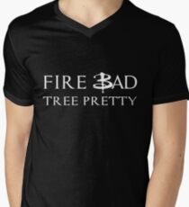 Fire Bad Tree Pretty Men's V-Neck T-Shirt