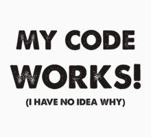 My code works | Unisex T-Shirt