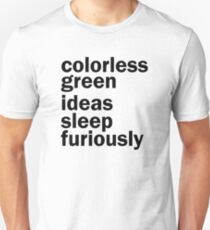 Colorless Green Ideas Sleep Furiously | White | Linguistics T-Shirt