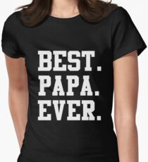 Best Papa Ever white Womens Fitted T-Shirt