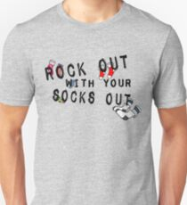 ROCK OUT WITH YOUR SOCKS OUT Unisex T-Shirt