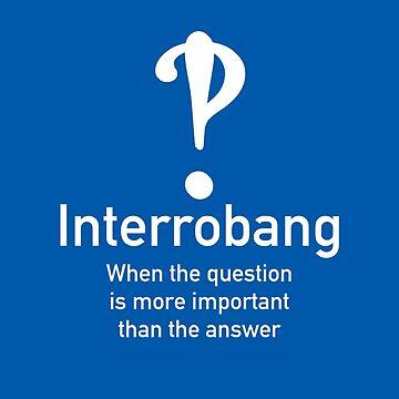 Interrobang by Endovert