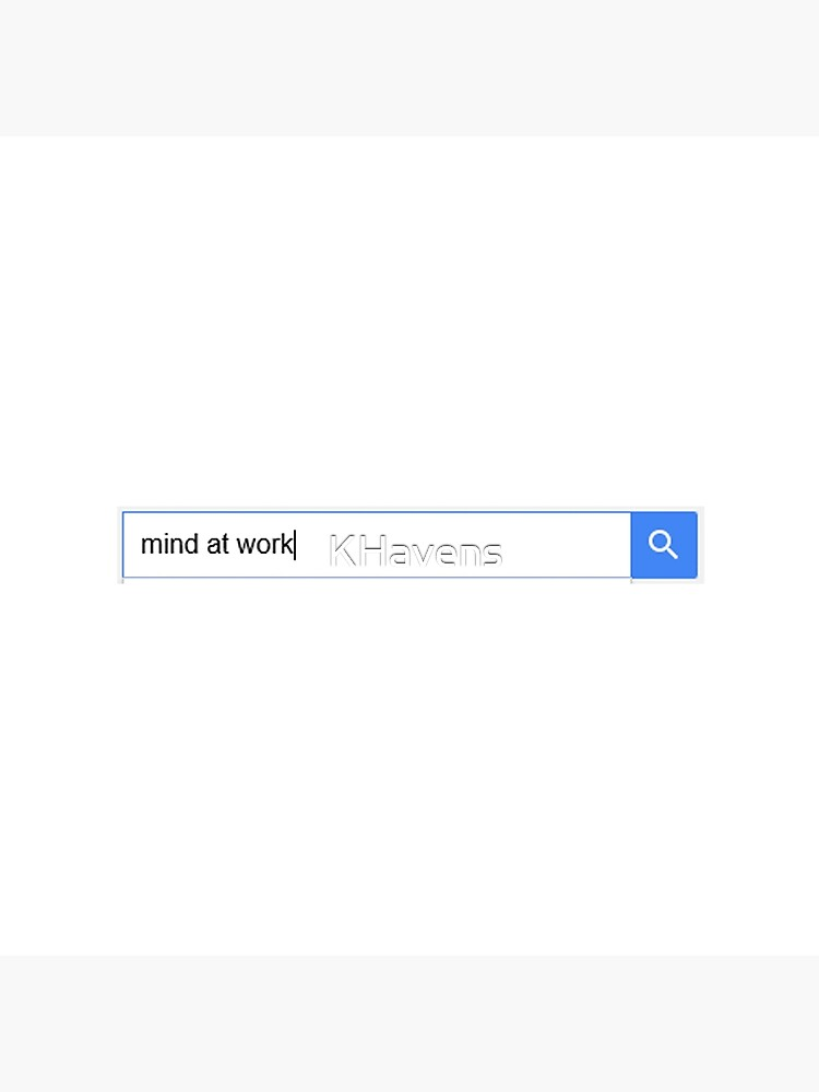 Looking for a Mind at Work by KHavens