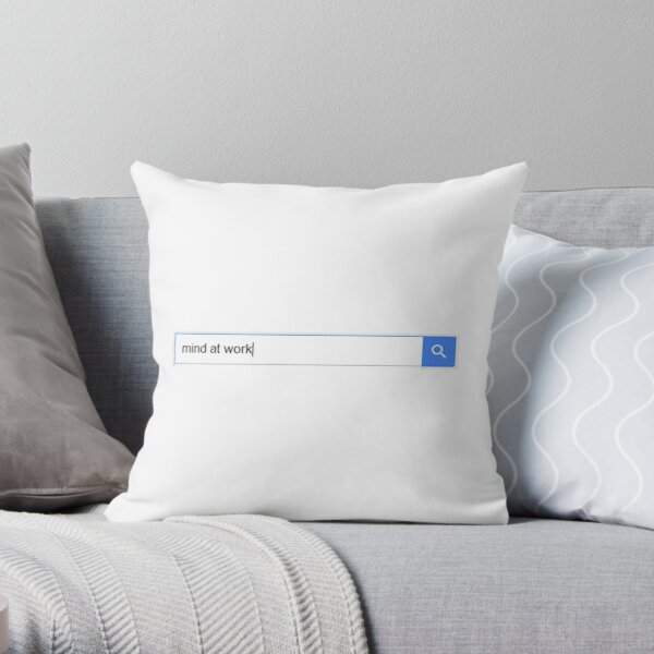 Looking for a Mind at Work Throw Pillow