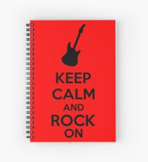 Keep Calm And Rock On Spiral Notebook