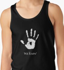 Dark Brotherhood - We Know Tank Top