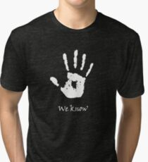 Dark Brotherhood - We Know Tri-blend T-Shirt