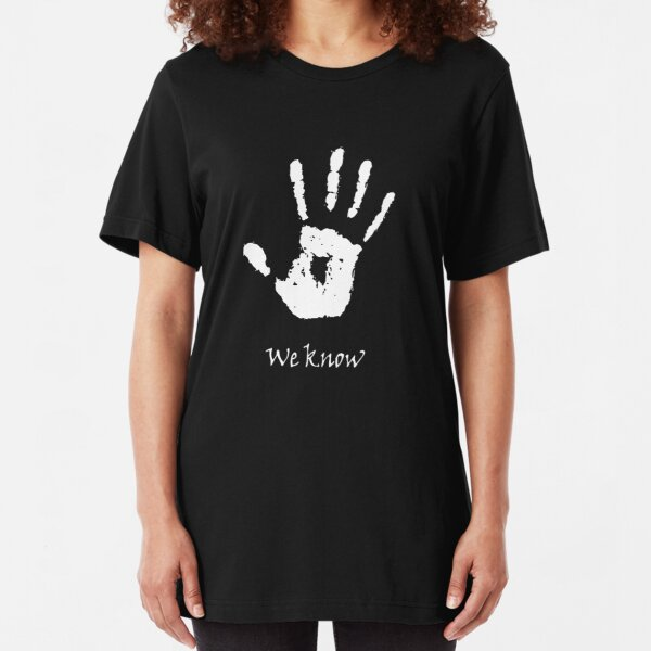Dark Brotherhood - We Know Slim Fit T-Shirt
