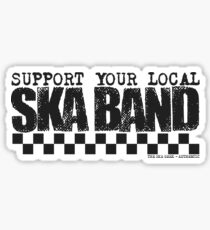 Support Your Local Ska Band Sticker