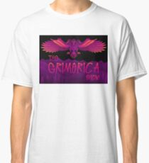 Grimerica Show Art by listener Caley C Classic T-Shirt